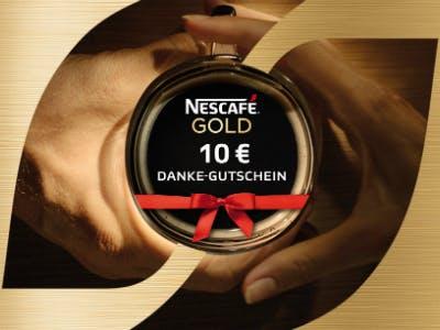 NESCAFÉ GOLD kaufen und 10€-Danke-Gutschein erhalten.