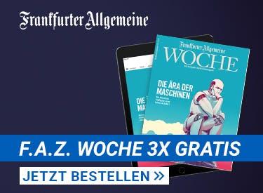 3 Ausgaben F.A.Z. gratis