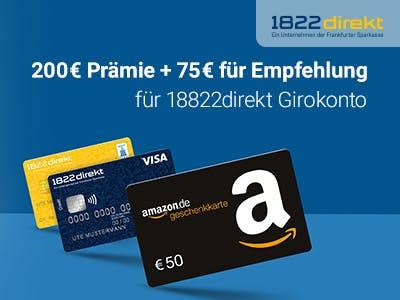 200€ Prämie für Girokonto bei 1822direkt + 75€ für Empfehlung