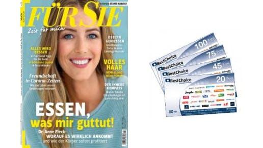 """6 Monate """"FÜR SIE"""" für nur 45€ + 45€-BestChoice-Gutschein"""